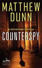 Counterspy Paperback  by Matthew Dunn