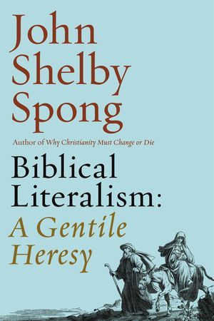 Biblical Literalism: A Gentile Heresy book image