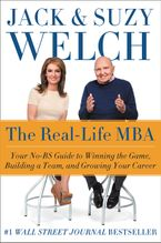 The Real-Life MBA Hardcover  by Jack Welch