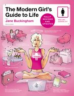 The Modern Girl's Guide to Life, Revised Edition Paperback  by Jane Buckingham