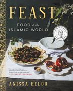 Feast Hardcover  by Anissa Helou