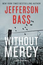 Without Mercy Hardcover  by Jefferson Bass