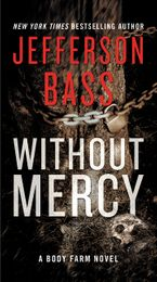 Without Mercy Paperback  by Jefferson Bass