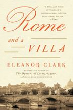 Rome and a Villa Paperback  by Eleanor Clark