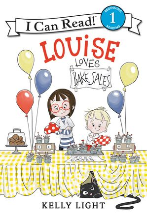 Louise Loves Bake Sales Paperback  by Kelly Light