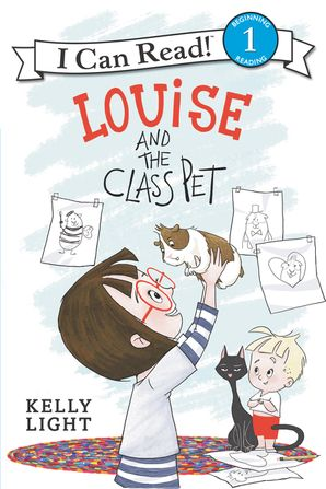 Louise and the Class Pet Paperback  by