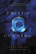 Thief's Cunning Hardcover  by Sarah Ahiers