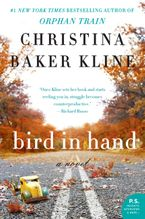 Bird in Hand Paperback  by Christina Baker Kline