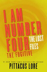 I Am Number Four: The Lost Files: The Fugitive