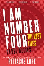 I Am Number Four: The Lost Files: Rebel Allies Paperback  by Pittacus Lore