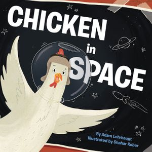 Chicken in Space book image