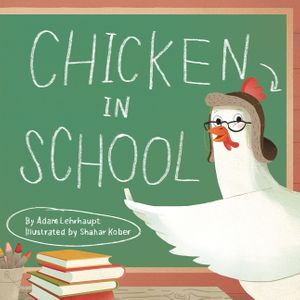 Chicken in School book image
