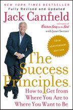 The Success Principles(TM) - 10th Anniversary Edition Paperback  by Jack Canfield