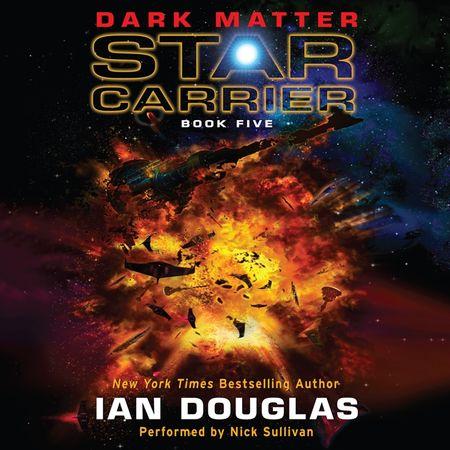 Book cover image: Dark Matter: Star Carrier: Book Five
