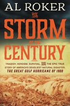 The Storm of the Century Hardcover  by Al Roker