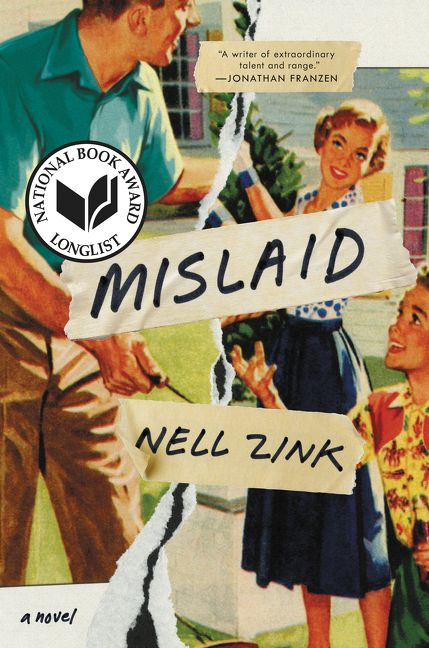 Mislaid - Nell Zink - Hardcover