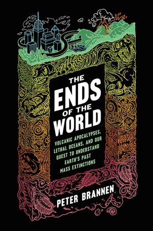 The Ends of the World book image