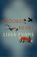 Crooked Heart Hardcover  by Lissa Evans