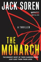 The Monarch Paperback  by Jack Soren