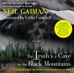The Truth Is a Cave in the Black Mountains (Enhanced Multimedia Edition) eBook ENH by Neil Gaiman