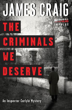 The Criminals We Deserve book image