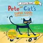 Pete the Cat's Super Cool Reading Collection Downloadable audio file UBR by James Dean