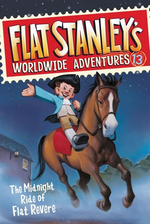 Flat Stanley's Worldwide Adventures #13: The Midnight Ride of Flat Revere book image