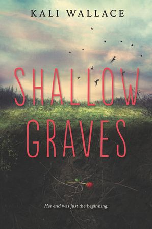 Shallow Graves Hardcover  by