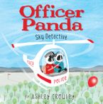 Officer Panda: Sky Detective Hardcover  by Ashley Crowley