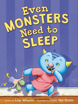 Even Monsters Need to Sleep Hardcover  by