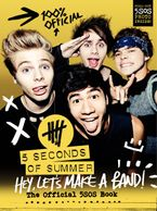 Hey, Let's Make a Band! Hardcover  by 5 Seconds of Summer