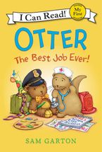 Otter: The Best Job Ever! Hardcover  by Sam Garton