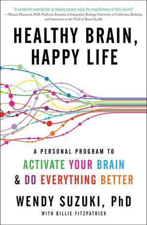Healthy Brain, Happy Life book image