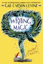 Writing Magic Paperback  by Gail Carson Levine