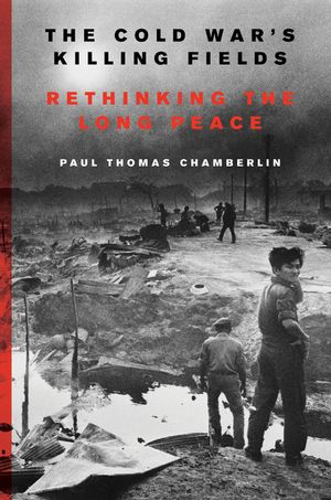 The Cold War's Killing Fields book image