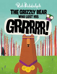 the-grizzly-bear-who-lost-his-grrrrr