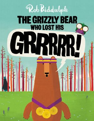 The Grizzly Bear Who Lost His GRRRRR! book image