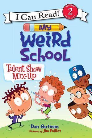 My Weird School: Talent Show Mix-Up