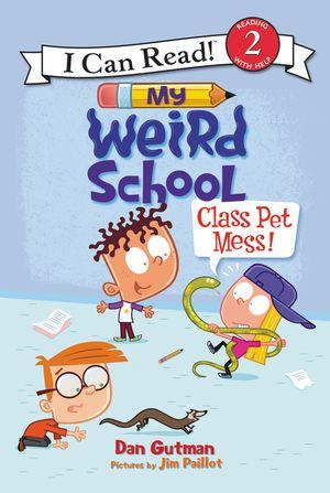 My Weird School: Class Pet Mess! book image