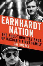 Earnhardt Nation Hardcover  by Jay Busbee
