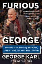 Furious George - George Karl