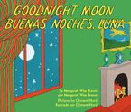 Goodnight Moon/Buenas noches, Luna Board book  by Margaret Wise Brown