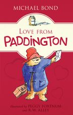 Love from Paddington Hardcover  by Michael Bond