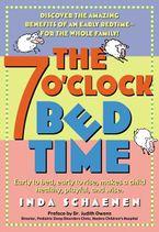 The 7 O'Clock Bedtime eBook  by Inda Schaenen