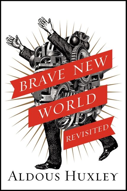 the future of society and the dangers ahead in the novel brave new world by aldous huxley Aldous leonard huxley ( 26 july 1894 – 22 november 1963) was an english writer, novelist, philosopher, and prominent member of the huxley family he graduated from balliol college at the university of oxford with a first-class honours in english literature the author of nearly fifty books, he was best known for his novels including brave new world , set in a dystopian future.