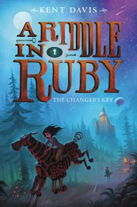 a-riddle-in-ruby-2-the-changers-key