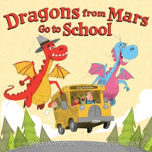Dragons from Mars Go to School book image