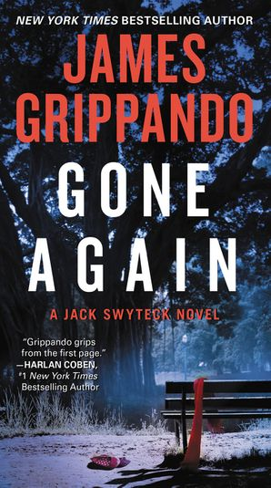 Gone Again: A Jack Swyteck Novel (Jack Swyteck Novel 12)