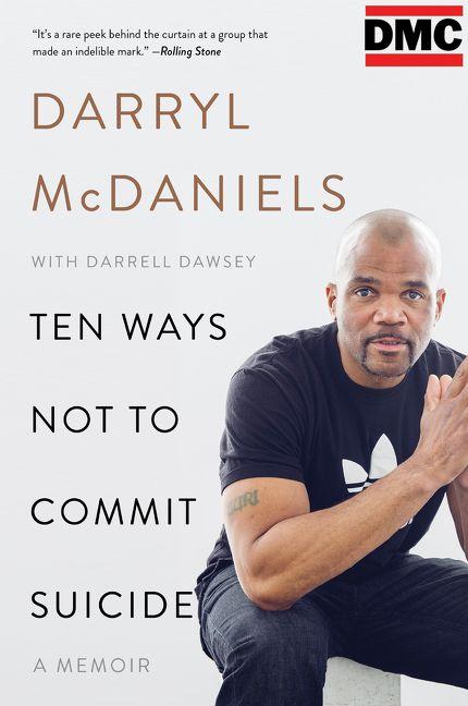 Ten Ways Not to Commit Suicide - Darryl