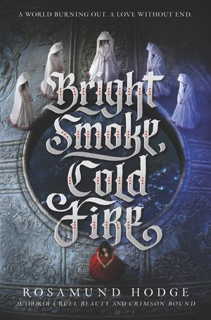 Bright Smoke, Cold Fire book image